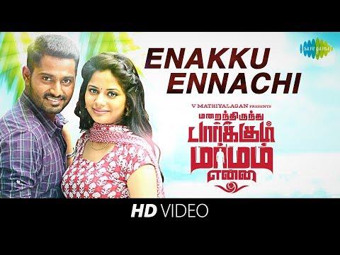 Enakku Ennachi - Video Song | Marainthirunthu Paarkum Marmam Enna | Dhruvva, Aishwarya Dutta | Achu