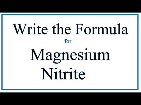 How To Write The Formula For Magnesium Nitrite