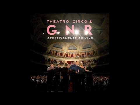 GNR - Afectivamente ao vivo no Theatro Circo