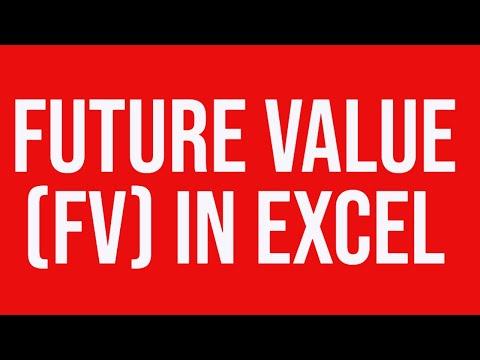 Future value (FV) in Excel