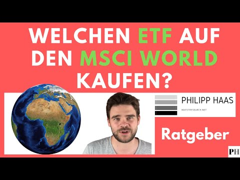 MSCI World -  Bester ETF und Indexfond auf Aktien weltweit?
