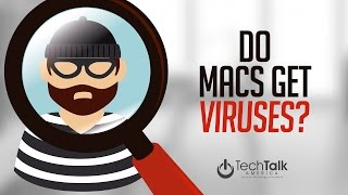 Do Macs Get Viruses?