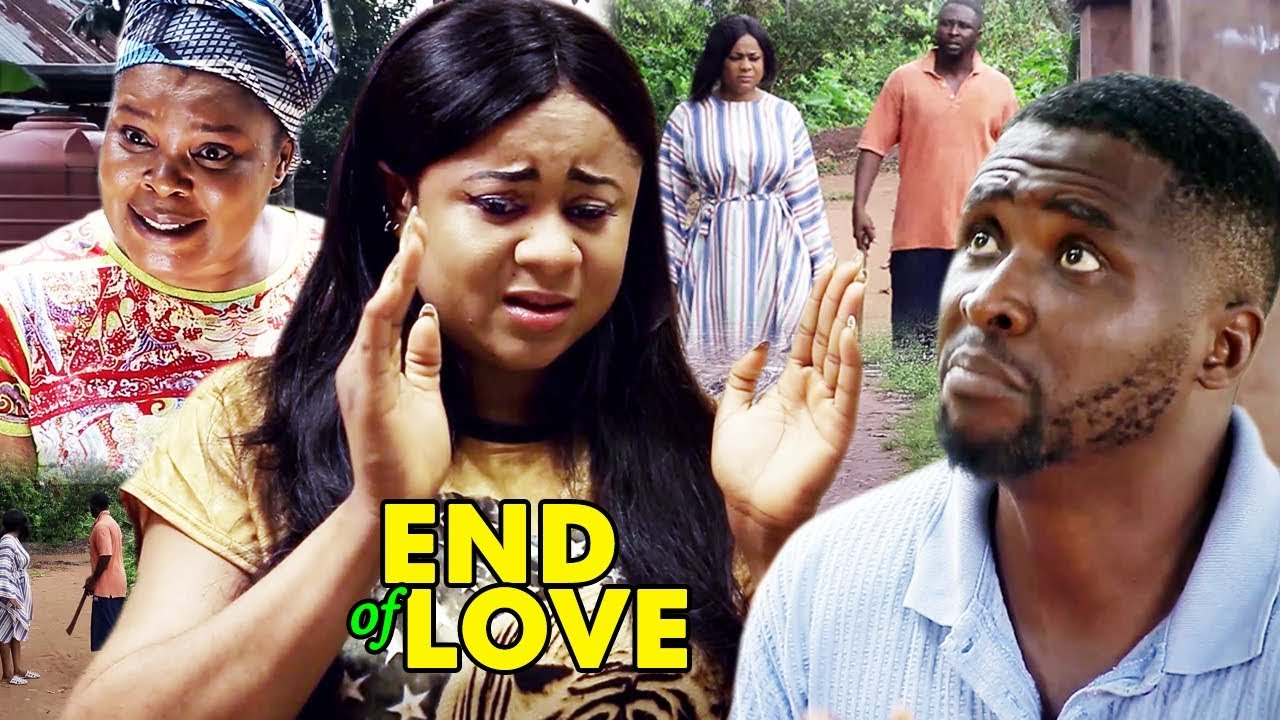 Download End Of Love 1&2  {New Movie}2018 Latest Nigerian Nollywood Movie ll African Trending Movie Full HD