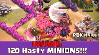 Clash of Clans - 120 Minions and HASTE go to WAR!