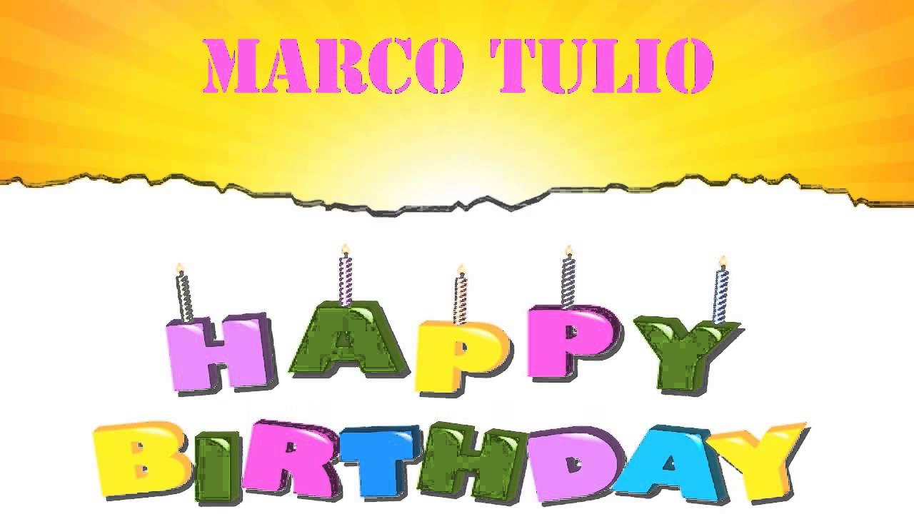 MarcoTulio Wishes & Mensajes - Happy Birthday - YouTube