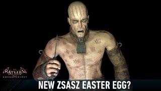 EGG; Batman; Arkham Knight; New Zsasz Easter Eggs?
