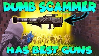Dumb Scammer Has *BEST* GUNS!! (Scammer Gets Scammed) Fortnite Save The World