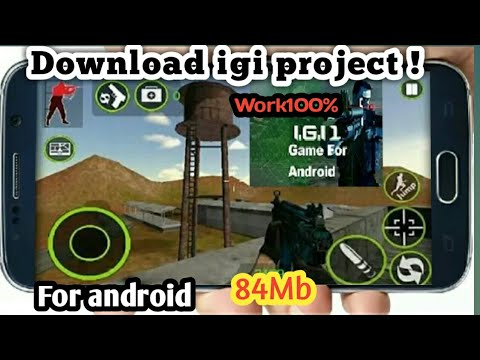 Download And Install Project Igi In Android Apk Original Work 100% | How To Download Igi Project