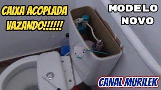 RESOLVENDO VAZAMENTO CAIXA ACOPLADA MODELO NOVO - CANAL MURILEK