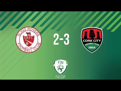 FAI Cup First Round: Sligo Rovers 2-3 Cork City