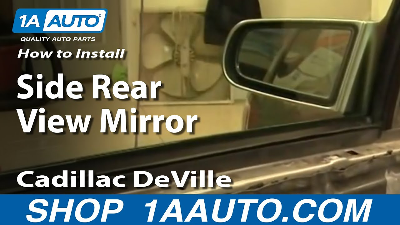 hight resolution of how to replace side mirror 94 99 cadillac deville