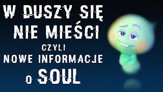 Zaskakujące informacje o SOUL - nowej animacji Pixara!