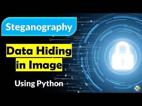 Data Hiding in Image - Steganography Using Python | PyPower Projects