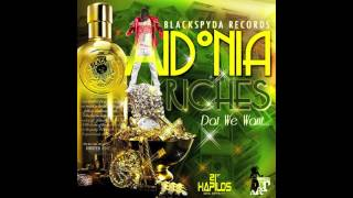 Aidonia - Dat We Want (Riches) MAY 2012