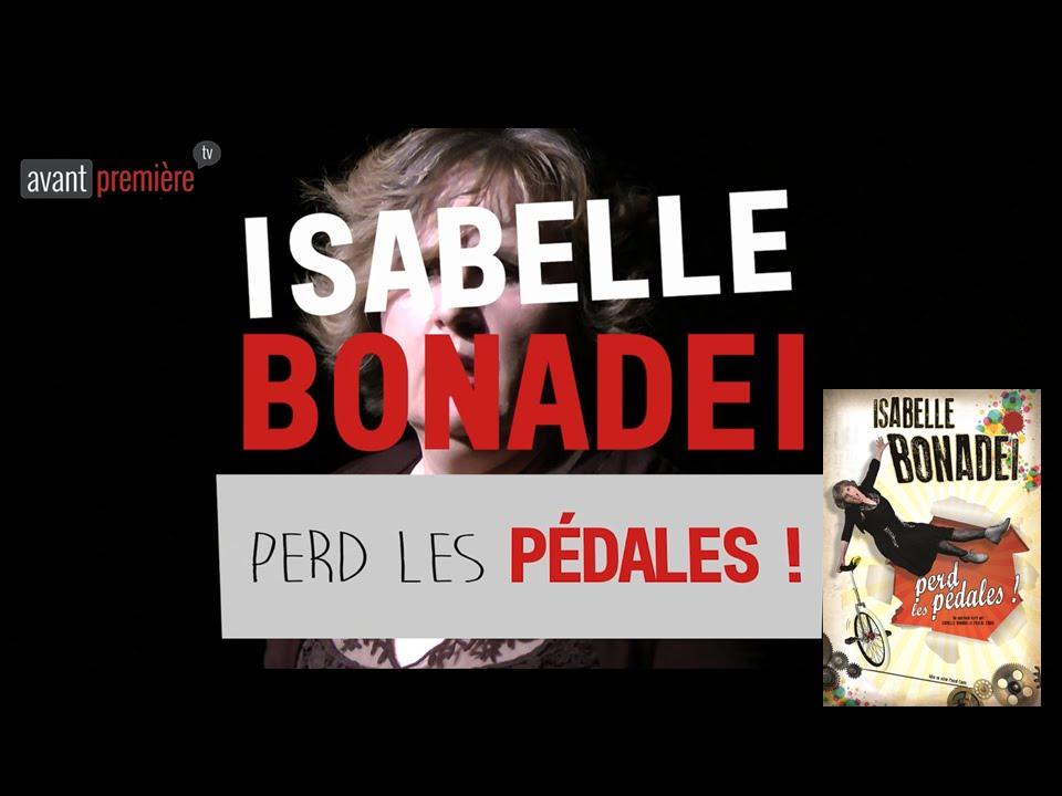 Isabelle Bonadei - Perd Les P U00c9dales  Spectacle 2016