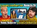 LoveLiveServe Reacts To Teens React To LoveLiveServe (When The Music Video Doesn't Match The Song)