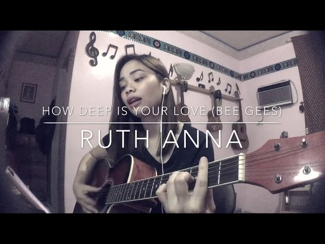 How Deep Is Your Love The Bee Gees Cover Ruth Anna Chords Chordify