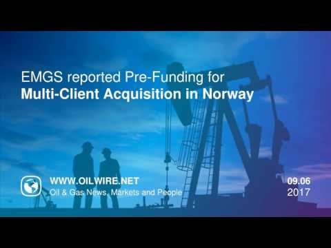 EMGS reported Pre-Funding for Multi-Client Acquisition in Norway