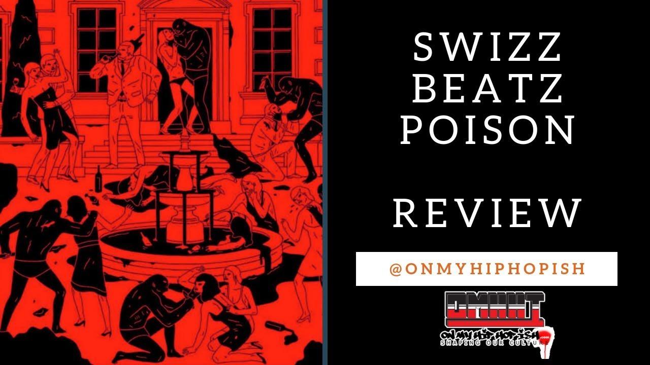 Swizz Beatz - Poison (Full Album)   Review   Hip Hop Ish