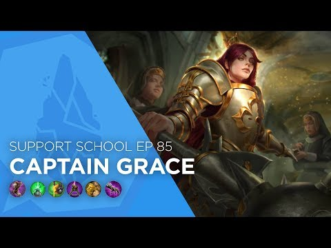 Vainglory - Support School EP 85: Captain Grace (Update 2.6)