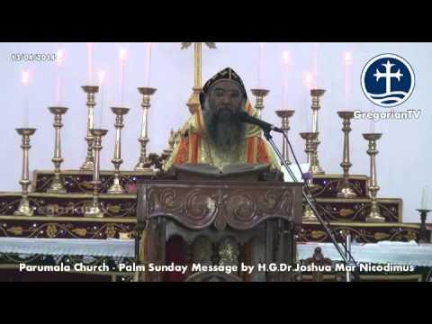 Palm Sunday Holy Message - H,G.Dr.Joshua Mar Nicodimus