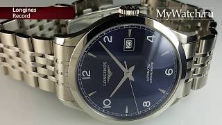 Longines Record обзор часов | Mywatch.ru