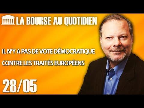 Bourse au Quotidien - Il n'y a pas de vote démocratique contre les traités Européens