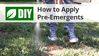 How To Apply Pre-Emergent Herbicide Weed Preventors