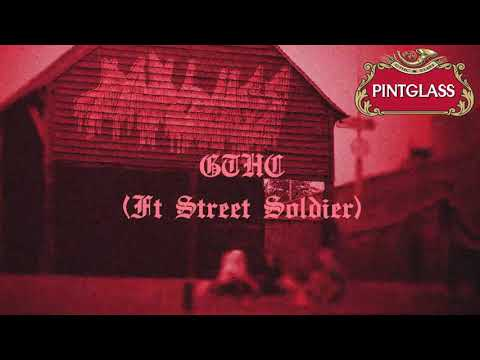 PINTGLASS - GTHC (FT. STREET SOLDIER) [SINGLE] (2019) SW EXCLUSIVE Mp3