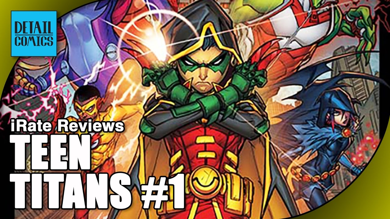 Teen Titans Issue 1 Review Dc Rebirth  Irate Reviews -1527