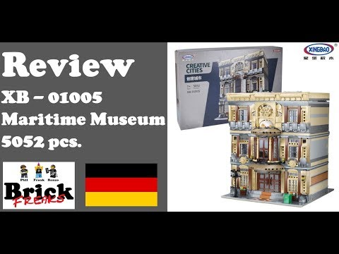 Review Xingbao XB-01005 - The Maritime Museum