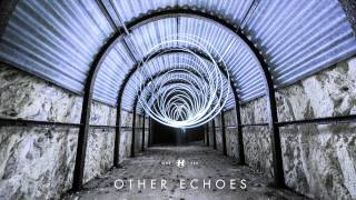 Other Echoes - Run and Hide feat. Lea Lea
