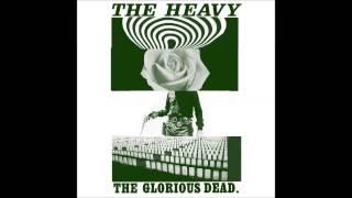 Be Mine - The Heavy - The Glorious Dead [with Lyrics]