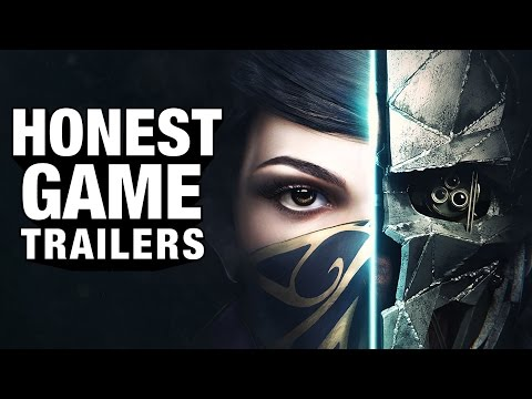 DISHONORED (Honest Game Trailers)