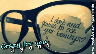 Crazy For You - Jyant + download link.