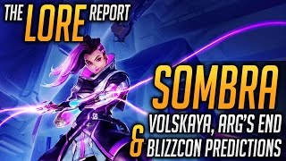 The Lore Report: Overwatch Sombra, End of the ARG & Blizzcon Predictions