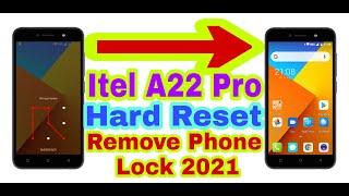 Itel A22 Pro Hard Reset/Remove Phone Lock 2021||Unlock Pattern/Pin/Password/Face 100% Working