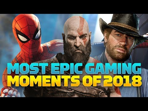 12 Most Epic  Game Moments of 2018 SPOILER ALERT