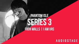 Four Walls & I AM URS - Phantom Isle | AudioStage Live | S3E8