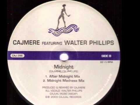 Cajmere Featuring Walter Phillips -- Midnight madness mix