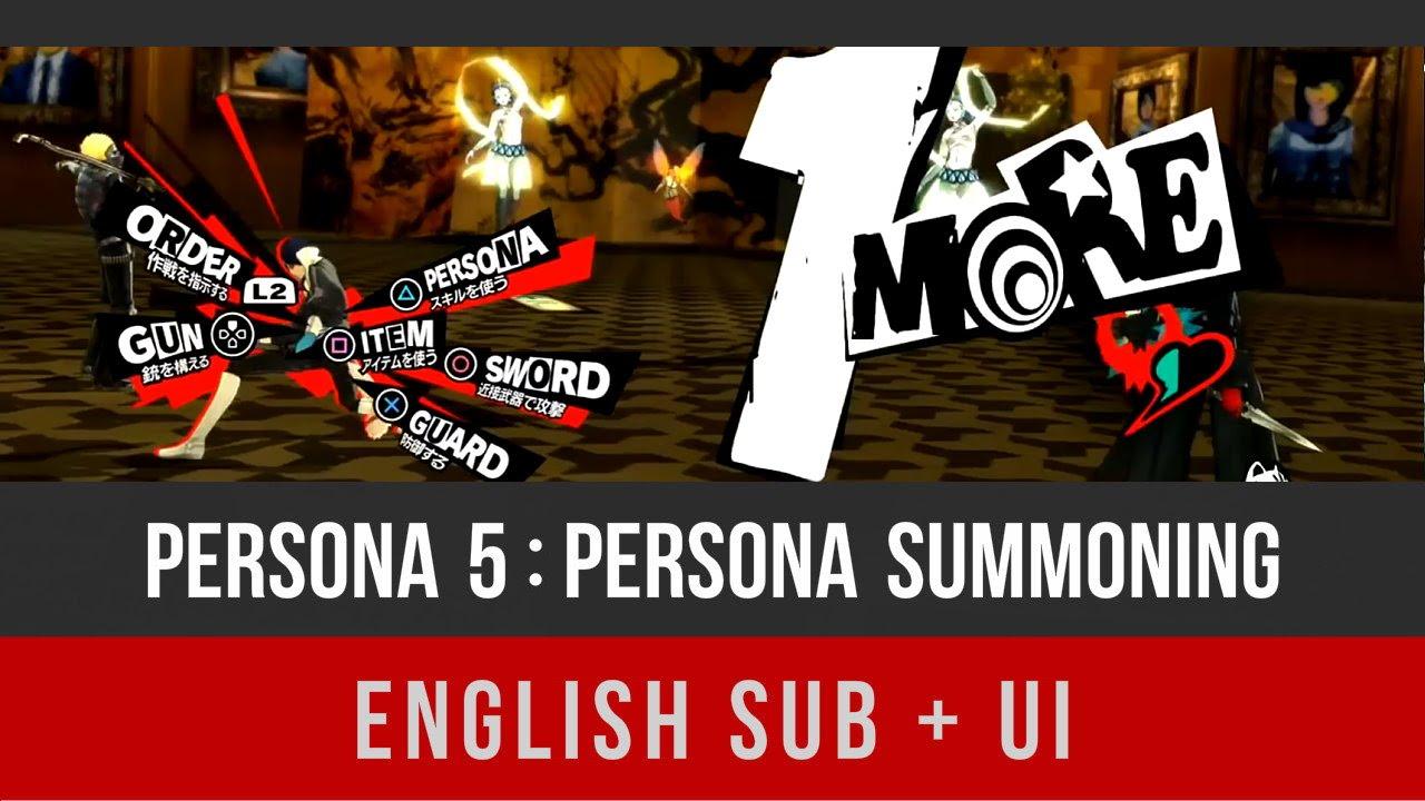 PERSONA 5 : PERSONA SUMMONING (english sub + ui)