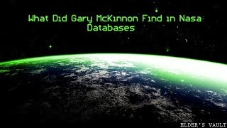 What Did Gary McKinnon Find In NASA Databases?