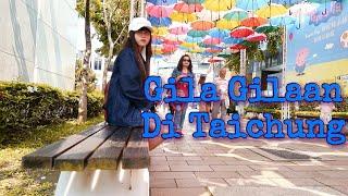 Vlog 11 GILA GILAAN DI TAICHUNG TAICHUNG PIRAMID TAICHUNG PARK TAICHUNG CULTURE PARK