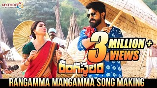Rangamma Mangamma Song Making  Rangasthalam Telugu Movie  Ram Charan  Samantha  Aadhi  DSP