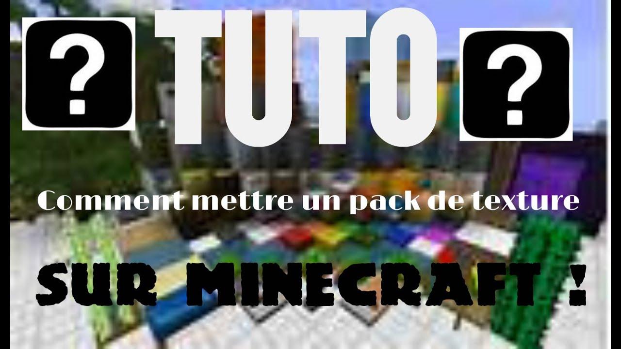 TuTo Minecraft- Comment Mettre un pack de texture ?! - YouTube