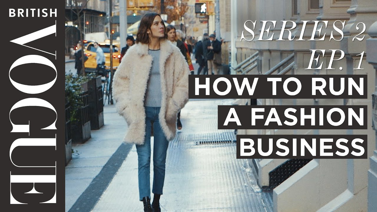 How to Run a Fashion Business with Alexa Chung | S2, E1 ...