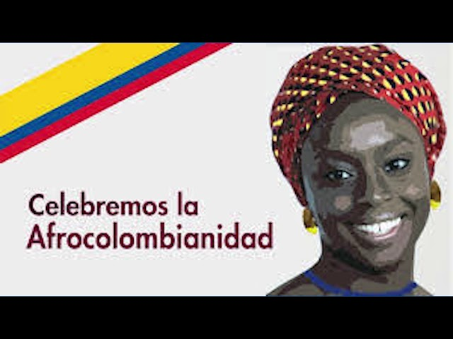 ESTE 21 DE MAYO ES EL DÍA DE LA AFROCOLOMBIANIDAD.
