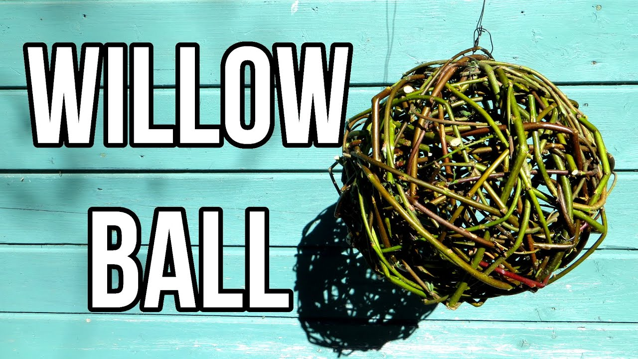 Willow Ball Garden Decoration || DIY Nature Crafts - YouTube
