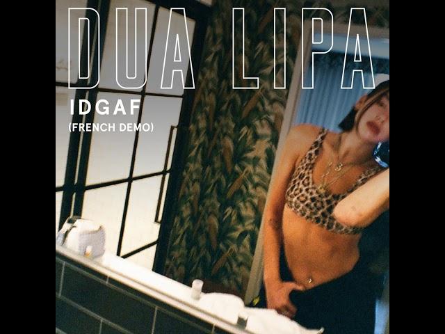 9ac44f7e705 Dua Lipa shares French version of IDGAF, promises Maitre Gims ...