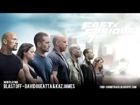 Furious 7 - Soundtrack #4 ( David Gueatta & Kaz James - Blast off )